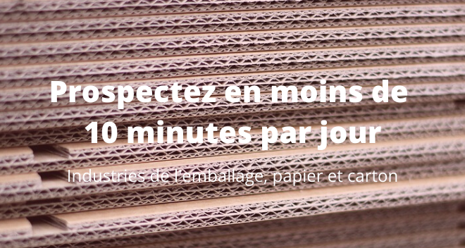 prospecter en 10 minutes - emballage papier carton